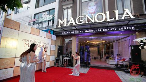 Tổ Chức Lễ Khai Trương Viện thẩm mỹ quốc tế Magnolia