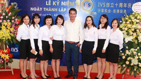 Lễ kỷ niệm 10 năm thành lập Công ty chứng khoáng đầu tư Việt Nam IVS